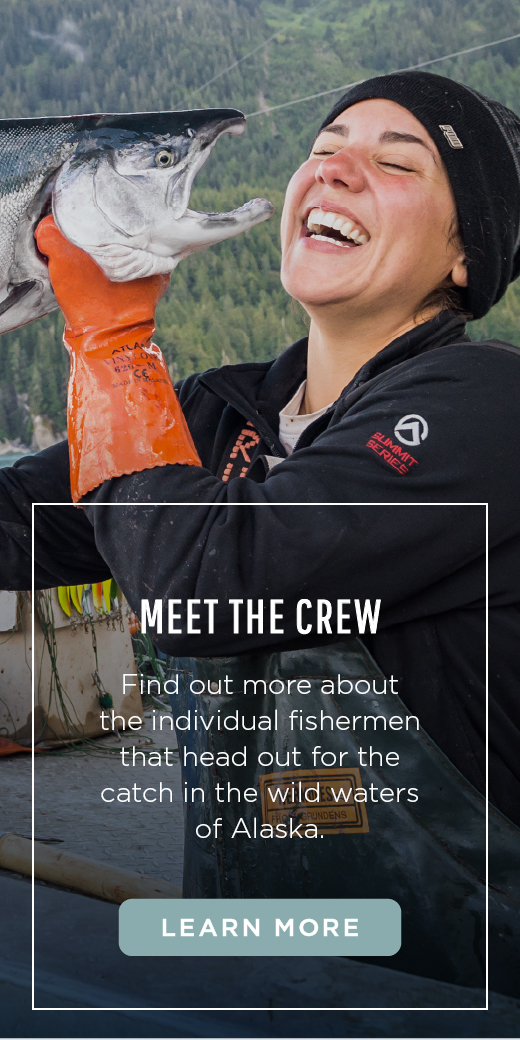 Find out more about the individual fishermen that head out for the catch in the wild waters of Alaska.